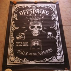 Música de colección: CARTEL THE OFFSPRING. ALBUM IXNAY ON THE HOMBRE. GRUPO GIRALDO. AÑO 1997. 140 X 100 CM. Lote 127824115