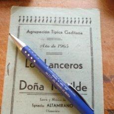 Música de colección: CADIZ FIESTAS TIPICAS GADITANA LIBRETO 1965 LOS LANCEROS DE DOÑA MATILDE . GRAFICAS - VER FOTOS. Lote 128376391