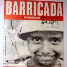 Música de colección: BARRICADA. CARTEL ORIGINAL DE CONCIERTO EN BILBAO EN 1991. 87 X 146 CMS.. Lote 128393819