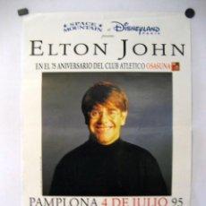 Música de colección: ELTON JOHN. CARTEL ORIGINAL CONCIERTO EN PAMPLONA EL 4/7/1995. 75 ANIVERSARIO DE OSASUNA.. Lote 128394019