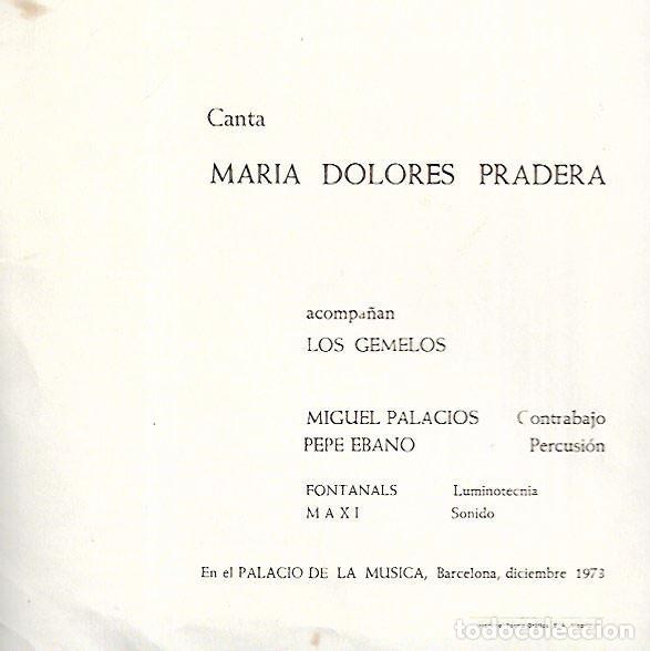 Música de colección: DÍPTICO * MARIA DOLORES PRADERA CON LOS GEMELOS * PALAU DE LA MUSICA 1973 (28 X 21) - Foto 2 - 130320778