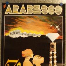 Música de colección: POSTER ARABESCO DISCOTECA VALENCIA 7 ANIVERSARIO AÑOS 90. Lote 153531508