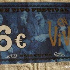 Música de colección: BILLETE 6 € GIRA EXTREMODURO 2012, FESTIVAL EN VIVO. Lote 140659530
