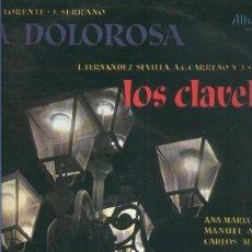 Música de colección: DISCO LP: LA DOLOROSA Y LOS CLAVELES. Lote 140875569