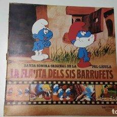 Música de colección: LP: LA FLAUTA DELS SIS BARRUFETS - BANDA SONORA ORIGINAL DE LA PEL.LICULA. UN FILM DE CAVALL FOR.... Lote 141418772