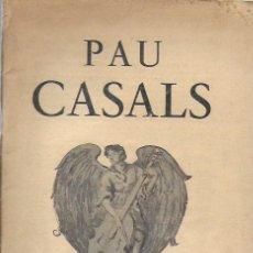 Música de colección: PAU CASALS. FESTIVAL BACH MOZART BEETHOVEN. TRAMONTANE 335-6. JUILLET-AOUT 1951. 25X16CM. 64 P.. Lote 142064270