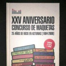 Música de colección: XXV ANIVERSARIO CONCURSO DE MAQUETAS (LIBRO/3 CD'S/DVD). Lote 142189694