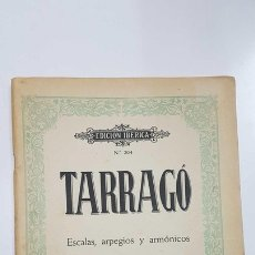 Música de colección: PARTITURA DE GUITARRA: EDICION IBERICA NUM 204, TARRAGO (PROFESOR DE GUITARRA) ESCALAS, ARPEGIOS.... Lote 143852125
