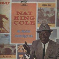 Música de colección: NAT KING COLE A MIS AMIGOS. Lote 144853318