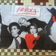 Música de colección: POSTER DE HEROICA - MEDIDAS 96 X 61 CM. Lote 147431338