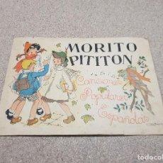 Música de colección: MUSICA....MORITO PITITON....CANCIONES POPULARES ESPAÑOLAS...1940.... Lote 147841346