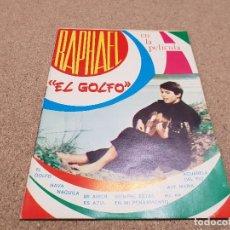 Música de colección: MUSICA....ANTIGUO CANCIONERO....RAPHAEL..EN LA PELÍCULA EL GOLFO...1968..... Lote 148052210