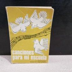 Música de colección: MUSICA..CANCIONES PARA MI ESCUELA....1979...... Lote 148339254