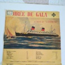 Música de colección: DISCO SODIREE DE GALA ANTIGUO TELEFUNKEN A BORD DE LIBERTE. Lote 150215194