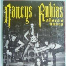 Música de colección: PEQUEÑO CARTEL PUBLICITARIO DE NANCYS RUBIAS, AHORA O NUNCA .. VAQUERIZO, ETC.. LEER DESCRIPCION. Lote 219021595