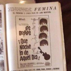 Música de colección: BEATLES ANUNCIO ORIGINAL EPOCA DIARIO DE BARCELONA 1964 COMPLETO QUE NOCHE DE AQUEL DIA PELICULA. Lote 151220266
