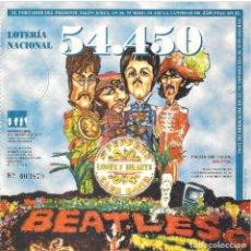 Música de colección: SGT BEATLES FAN CLUB. PARTICIPACIÓN LOTERÍA NACIONAL AÑO 1995 . Lote 155576126
