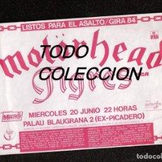 Música de colección: MOTORHEAD: GIRA 1984 + TIGRES-FLYER ORIGINAL BARCELONA- SUPER PIEZA!!R.C.A -ARUIOLA-IMPOSIBLE DE VER. Lote 156074574