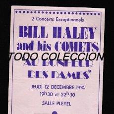 Música de colección: BILL HALEY: ROCK & ROLL- ANTIGUO FLYER FRANCES-DE 1974!!-PARIS-COLECCIONISTAS- BONITA PIEZA. Lote 156137674