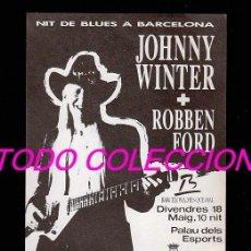 Música de colección: JOHNNY WINTER: FLYER VINTAGE DE BARCELONA- BONITA PIEZA DEL GRAN GUITARRISTA-VEALO. Lote 156138722
