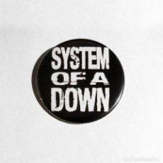 Música de colección: SYSTEM OF A DOWN - LOGO CHAPA 59MM (CON IMPERDIBLE) - METAL ALTERNATIVO. Lote 156672510