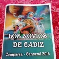 Música de colección: CARNAVAL DE CÁDIZ LIBRETO LOS NOVIOS DE CÁDIZ 2015. Lote 156688294