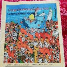 Música de colección: CARNAVAL DE CÁDIZ LIBRETO LAS RUINAS ROMANAS DE CADIZ. Lote 156688486