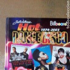 Música de colección: HOT DANCE DISCO 1974 - 2003. BILLBOARD. LIBRO TAPA DURA.. Lote 156688858