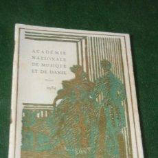Música de colección: PROGRAMA SALOME, DAPHNIS ET CHLOE - ACAD.NAT.DE MUSIQUE ET DE DANSE, PARIS 1934. Lote 160528718