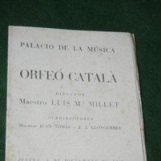 Música de colección: PROGRAMA ORFEO CATALA - PALACIO DE LA MUSICA BARCELONA 5 DICIEMBRE 1946 DIR. MILLET. Lote 160679430