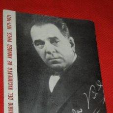 Música de colección: PROGRAMA CENTENARIO NACIMIENTO AMADEO VIVES 1871-1971 - AJ.COLLBATO. Lote 162296794