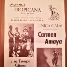 Música de colección: CARTEL ACTUACION DE LA BAILADORA GITANA,CARMEN AMAYA,AÑO 1963,TOSSA DE MAR,GERONA,AÑO DE SU MUERTE. Lote 166316002