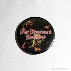 Música de colección: THE OBSESSED - LUNAR WOMB CHAPA 59MM (CON IMPERDIBLE) - DOOM METAL HEAVY METAL. Lote 47923647