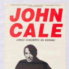 Música de colección: JOHN CALE VELVET UNDERGROUND CARTEL POSTER ORIGINAL PROMO CONCIERTO VALENCIA 1992 ESPAÑA SPAIN. Lote 166758610
