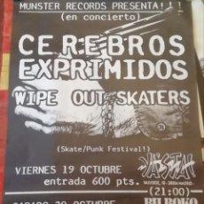 Música de coleção: CERRBROS EXPRIMIDOS-WIPE OUT SKATERS, CARTEL CONCIERTO. Lote 168267836