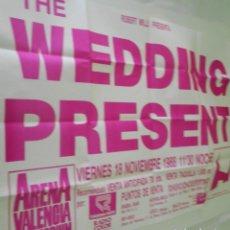 Música de colección: THE WEDDING PRESENT CARTEL POSTER CONCIERTO PROMO ORIGINAL 1988 ARENA AUDITORIUM VALENCIA SPAIN. Lote 169983948