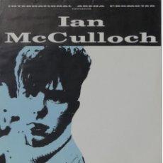 Música de colección: ECHO AND THE BUNNYMEN IAN MCCULLOCH CARTEL CONCIERTO PROMO ORIGINAL GARAGE VALENCIA SPAIN 1992. Lote 169999224