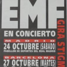 Música de colección: EMF CARTEL CONCIERTO PROMO ORIGINAL GARAGE VALENCIA SPAIN 1992. Lote 169999596