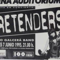 Música de colección: THE PRETENDERS CARTEL POSTER CONCIERTO PROMO ORIGINAL ARENA VALENCIA SPAIN 1995. Lote 170091842