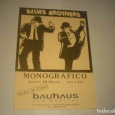 Música de colección: BLUES BROTHERS , MONOGRAFICO EN BAUHAUS, PEQUEÑO CARTEL.. Lote 171491783