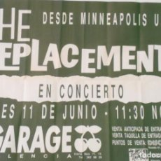 Música de colección: THE REPLACEMENTS CARTEL ORIGINAL PROMO CONCIERTO GARAGE VALENCIA 1987 ESPAÑA CONCERT POSTER SPAIN. Lote 172074793