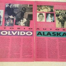 Música de colección: ANUNCIO ALASKA PEGAMOIDES DINARAMA FANGORIA AUTOBIOGRAFIA 8 PÁGINAS LAS 2 PARTES. Lote 172792310