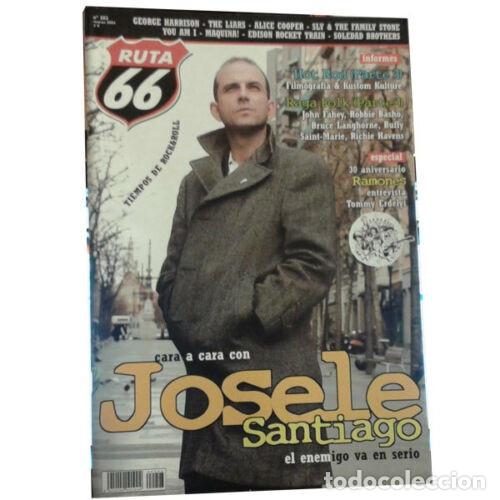 REVISTA RUTA 66 #203 (MARZO 2004) . JOSELE SANTIAGO RAMONES HOT ROD RAGA FOLK (Música - Varios)