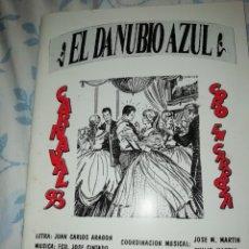 Musique de collection: CARNAVAL DE CÁDIZ LIBRETO EL DANUBIO AZUL CORO JUAN CARLOS ARAGON 1998. Lote 192795881