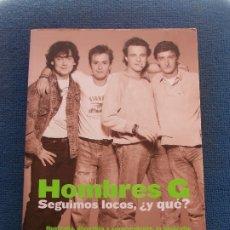 Música de colección: HOMBRES G SEGUIMOS LOCOS ¿Y QUE?. Lote 178002813