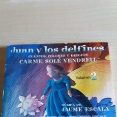 Música de colección: JUAN Y LOS DELFINES CUENTOS DE CARME SOLÉ VENDRELL NARRADOS. Lote 178276065
