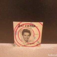 Música de colección: DISCO DE VINILO....45 RPM.......ASI CANTA ANTONIO MOLINA...........ODEON...... Lote 181109496