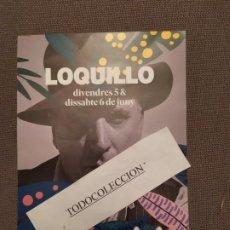 Música de colección: LOQUILLO FLYER 15X21 FESTIVAL PEDRALBES BARCELONA JUNIO 2020 RAPHAEL,BRYAN FERRY,MANEL,CAT STEVENS. Lote 218357551