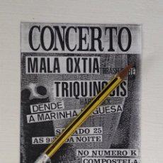 Música de colección: MALA OXTIA TRIQUINOSIS FLYERS DEL CONCIERTO ORGANIZADO POR LIXO URBANO. Lote 193308040