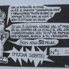 Música de colección: SORTEO PRO EP PUNKARRA UNDERGROUND ZONE POCIÓN DE RATA PAPELETA 1994 PUNK. Lote 193442003